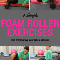 4 Simple Foam Roller Exercises That Will Improve Your Whole Workout